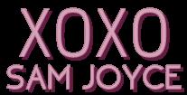 XOXO, SAM JOYCE - Moda, Beleza & Estilo de Vida para Garotas Magicas!