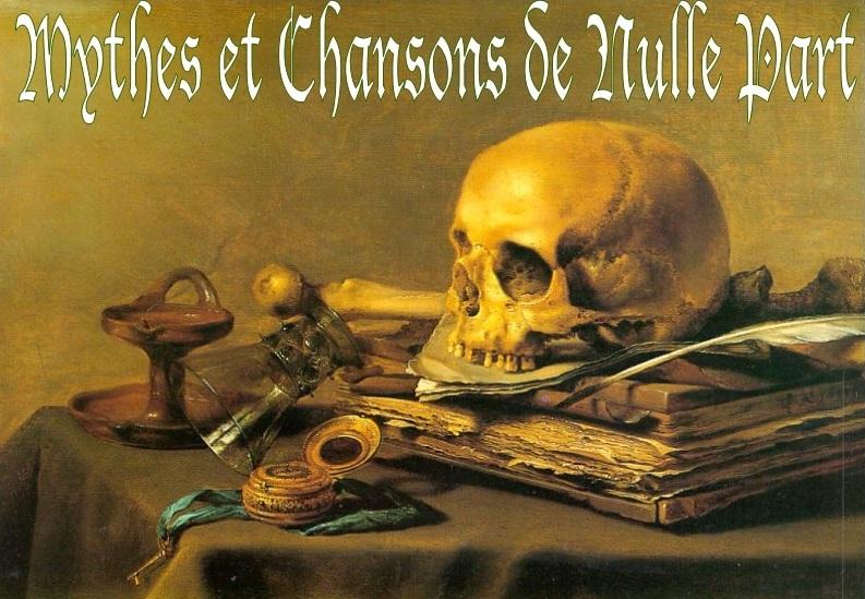 Mythes et Chansons de Nulle Part