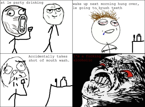 mouth wash alcoholic rage comic