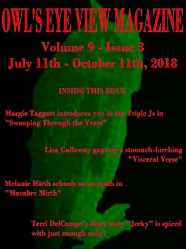 OWL'S EYE VIEW MAGAZINE VOLUME 9 - ISSUE 3