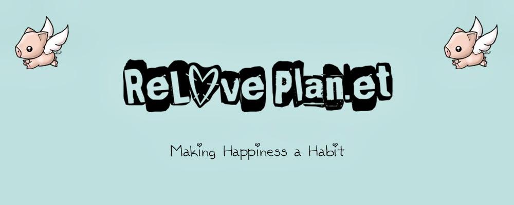 ♥☺ ReLove Plan.et ☺♥