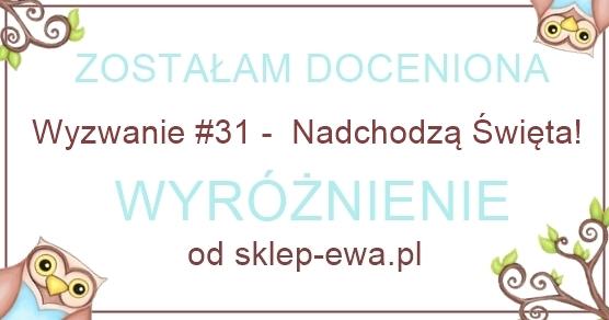 http://blog-sklep-ewa.blogspot.ie/2014/11/wyzwanie-31-wyniki.html
