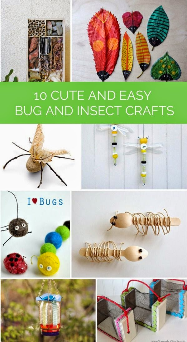 10 Cute and Easy Bug & Insect Crafts