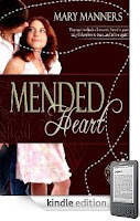 Kindle eBook of the Day: Find out today why Mary Manners&#8217; MENDED HEART has garnered 27 out of 29 5-Star Reviews and was nominated BEST INSPIRATIONAL ROMANCE 2010 by reviewers at The Romance Reviews!