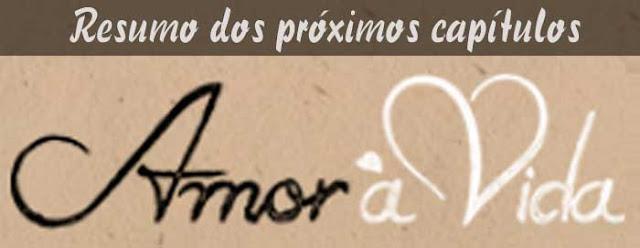 Resumo Novela Amor Vida Cap