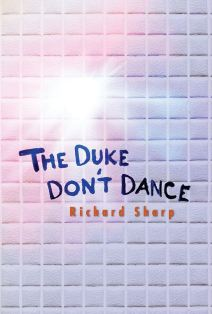 The Duke Don't Dance - Richard Sharp