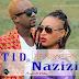 New AUDIO | TID FT Nazizi - PRESSURE | Download