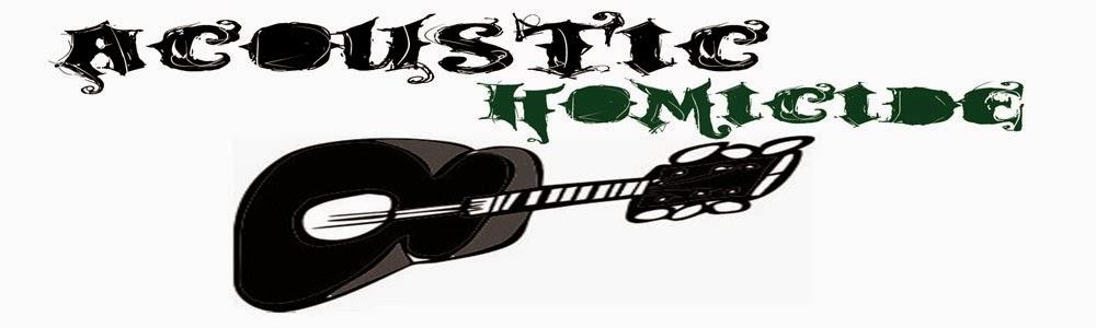 Acoustic Homicide
