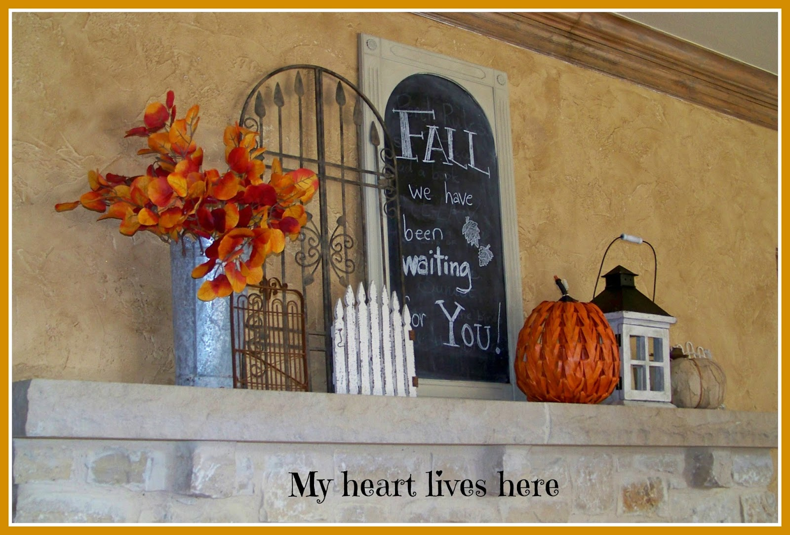 Fall Mantel - My Heart Lives Here