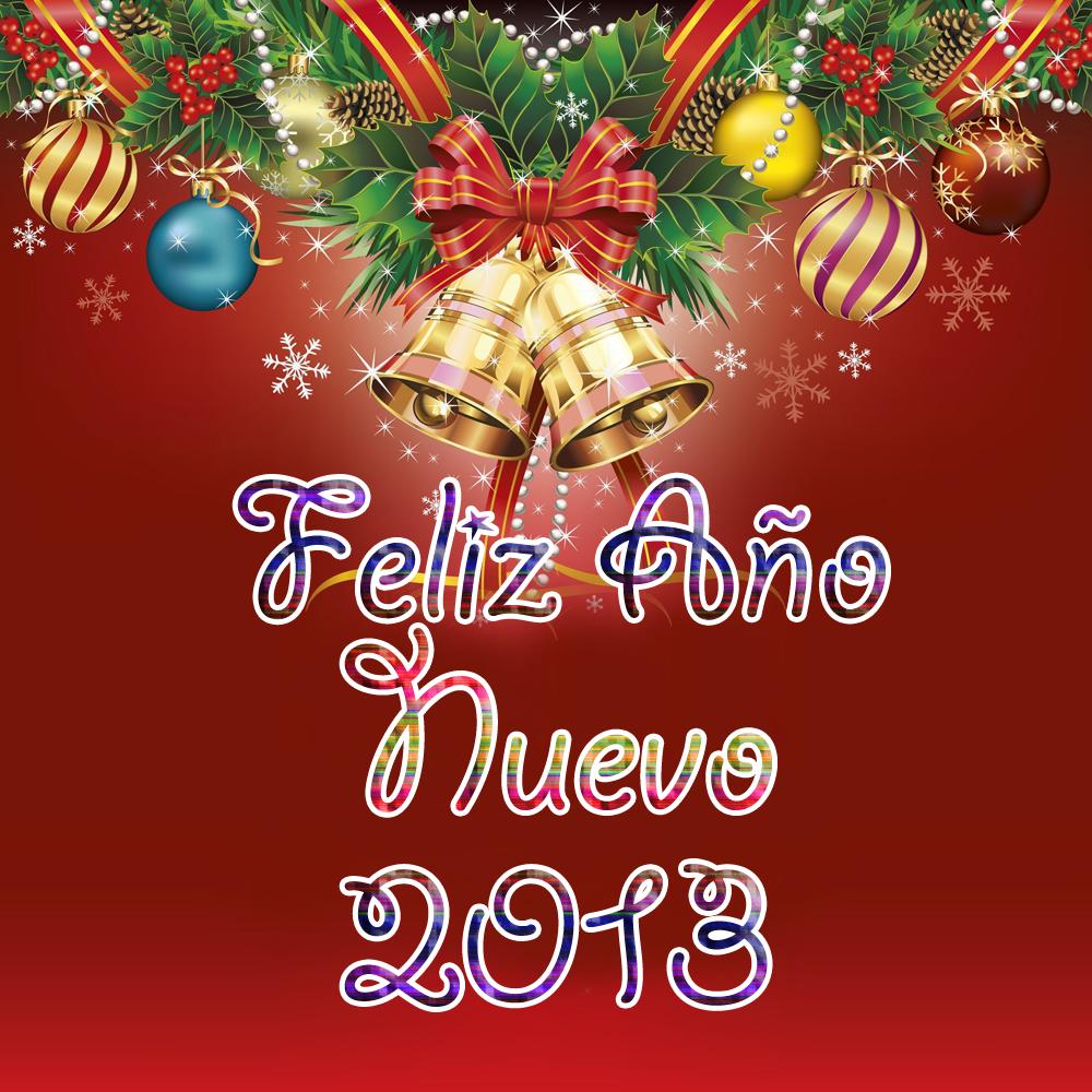 Año Nuevo 2013 . Para compartir, sólo haga usted click en el botón