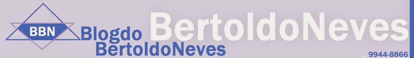 Blog do Bertoldo Neves
