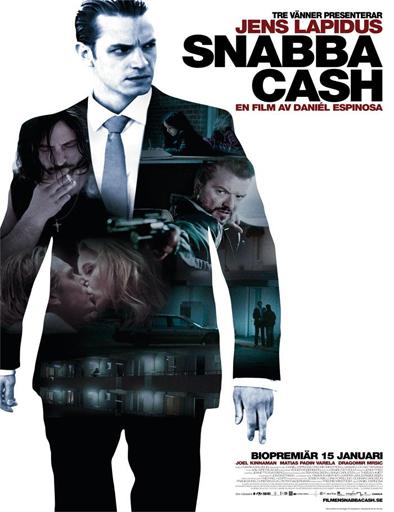 Ver Snabba Cash (2010) Online
