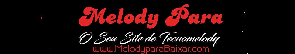 Melody Pará  2017