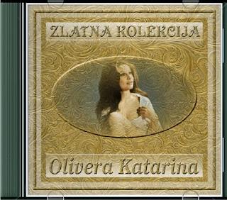 Narodna - Zabavna Muzika 2013 - Page 6 Olivera+Katarina+-+Zlatna+Kolekcija