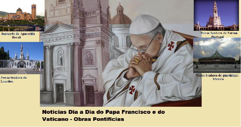 Obras Pontificias - Com o Papa Francisco I