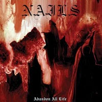 The Top 50 Albums of 2013: 46. Nails - Abandon All Life