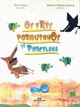 OS TRÊS PORQUINHOS DE PORCELANA