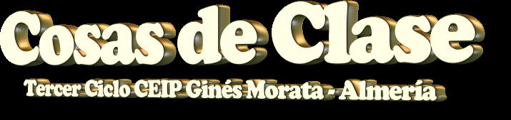 CEIP Ginés Morata. Cosas de Clase