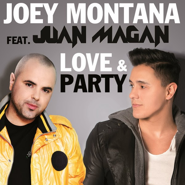 Joey Montana - Love & Party (ft. Juan Magan)