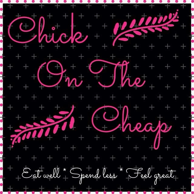 Chick on the Cheap