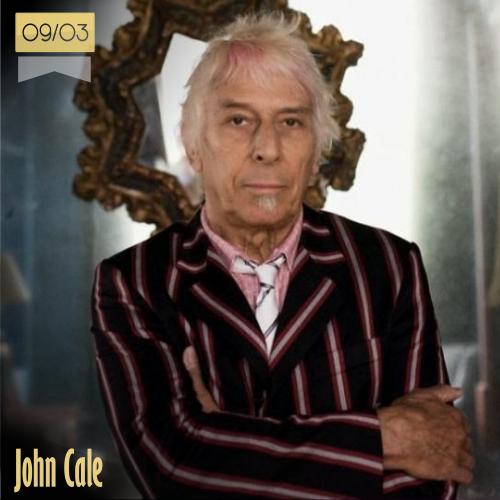 9 de marzo | John Cale - @johncalenews | Info + vídeos