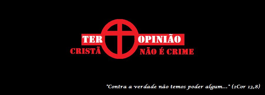 Ter Opinião Cristã Não é Crime