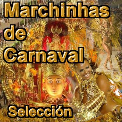 MARCHINHAS DE CARNAVAL (BATUCADAS BRASILERAS)