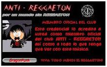 Miembro oficial del Club Anti-Reggaeton