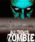 All Things Zombie
