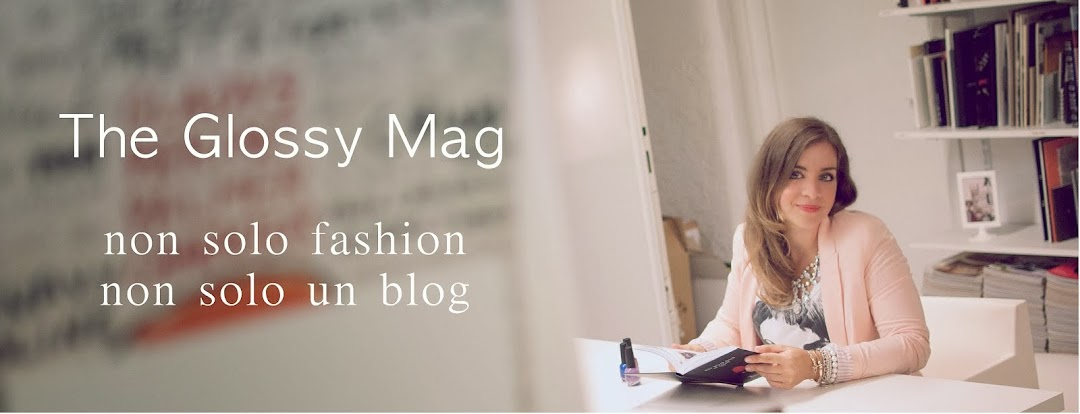 The Glossy Mag Fashion Blog