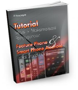 Tutorial Servis + Maksimalisasi SmartPhone Android (Lokal Brand/Cina)