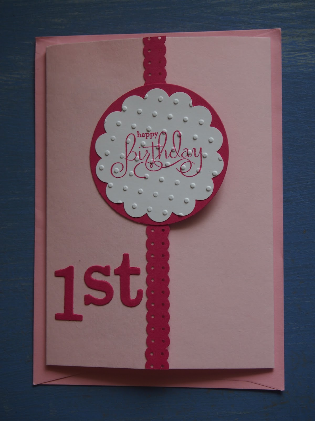 Flushed With Rosy Colour A Pretty Pink Card For A 1 Year Old Girl