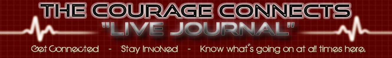 "The Courage Connects ""Live Journal"""