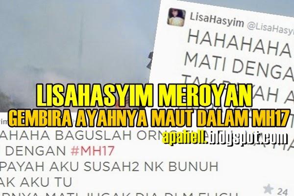 MH17 : LisaHasyimm Meroyan Dalam Twitter Gembira Kematian Ayahnya