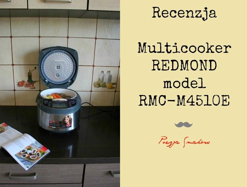 Multicooker Redmond Rmc M4510e Recenzja Katarzyna Rzepecka