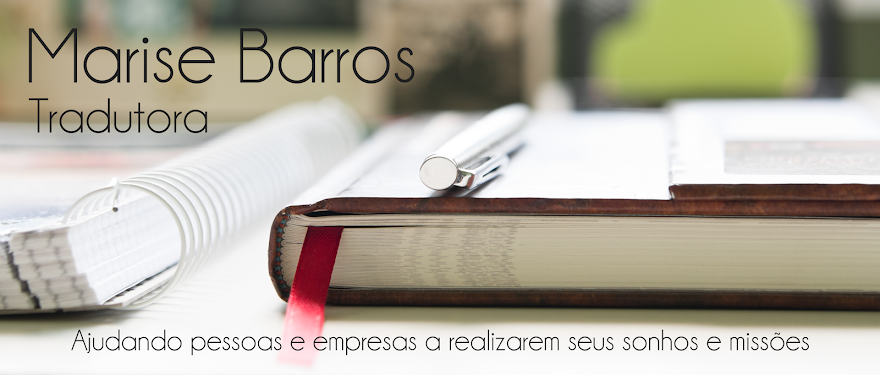 Marise Barros Traduções - Tradutora Juramentada - Inglês-Português
