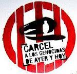 CARCEL YA A TODOS LOS GENOCIDAS