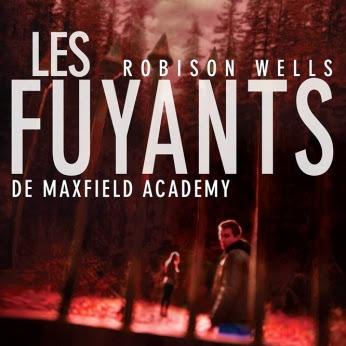 Les variants, tome 2 : Les fuyants de Maxfield Academy de Robison Wells