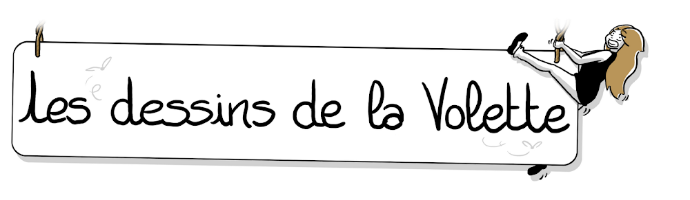 Les dessins de la Volette