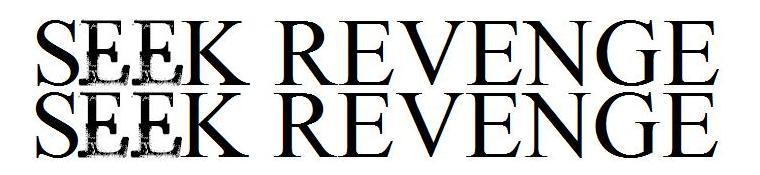 seek revenge
