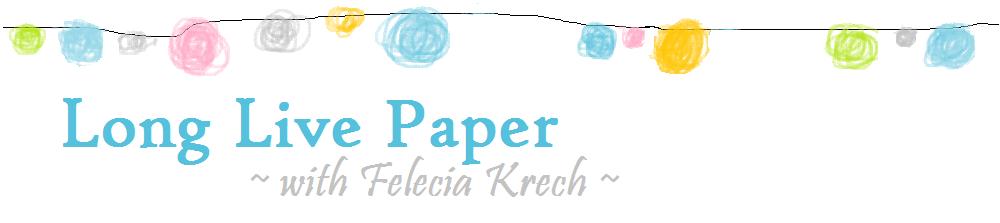 Long Live Paper