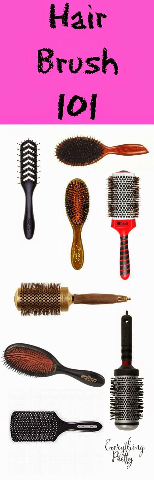 Hair brush 101 everything pretty hair brush 101 urmus Choice Image