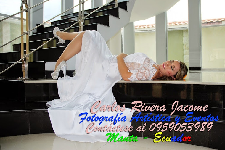 Rivera Photo Gallery Studios (Manta Ecuador) Cell:  0959053989