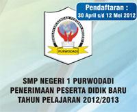 Informasi PPDB SMP Negeri 1 Purwodadi 2012/2013