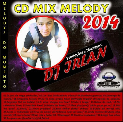 CD MIX MELODY 2014 DJ IRLAN 07/11/2014