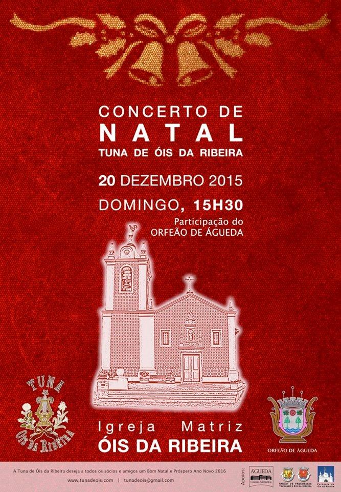 CONCERTO DE NATAL 2015 DA TUNA DE OIS DA RIBEIRA