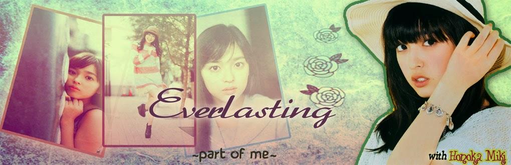 ♥Everlasting♥