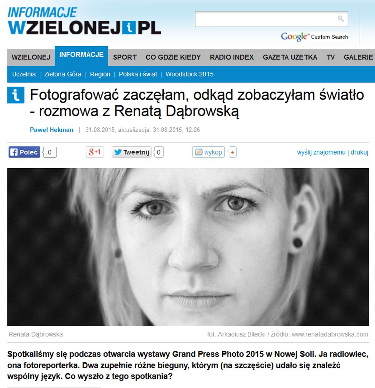http://www.wzielonej.pl/informacje/news/21768,fotografowac-zaczelam-odkad-zobaczylam-swiatlo-rozmowa-z-renata-dabrowska.html