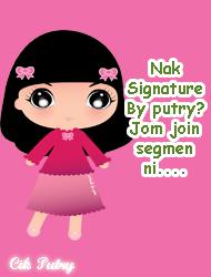 http://4.bp.blogspot.com/-gCRkyEoGO0g/T5AULyvHv0I/AAAAAAAABi0/hEmWrcdKhgI/s1600/segmen+signature+by+putry.png