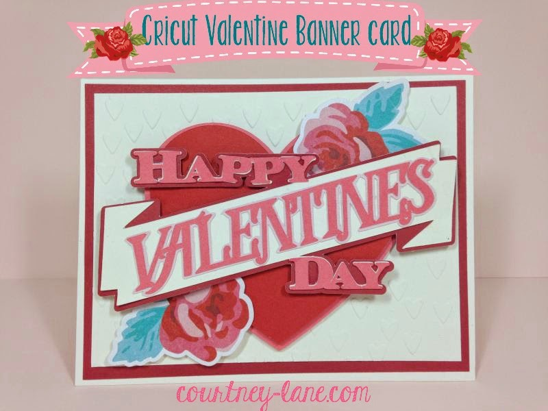 Cricut Valentine Banner card